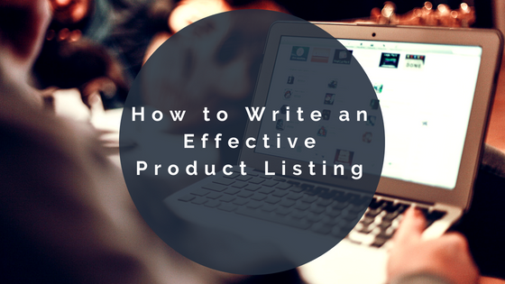 How to Write an Effective Product Listing